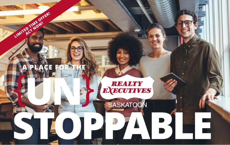 Un Stoppable Real Estate. Real Estate Saskatoon. Careers Saskatoon. Realty Executives Saskatoon